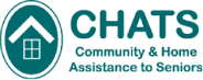 CHATS Community and Home Assistance to Seniors